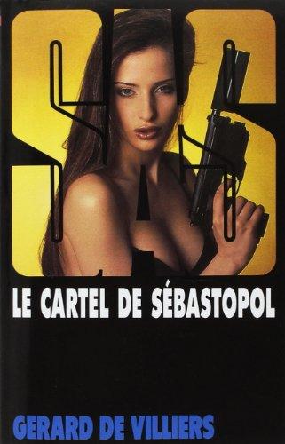 9782360532292: SAS 119 GD FT REIMP LE CARTEL DE SEBASTOPOL (GDV SAS GD.FORM)