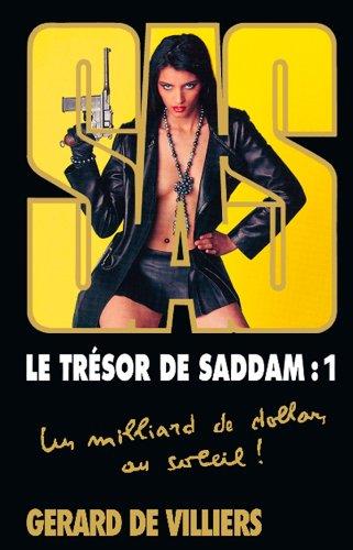 9782360532513: SAS 163 le Tresor de Saddam Tome 1 - uniquement en GRAND FORMAT (French Edition)