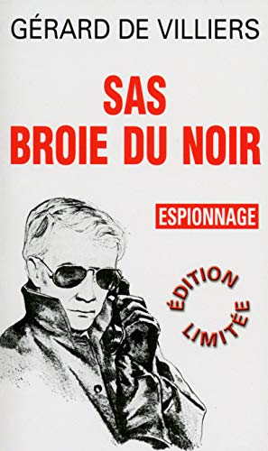 9782360534500: SAS Broie du noir - espionnage - edition blanche limitee (French Edition)