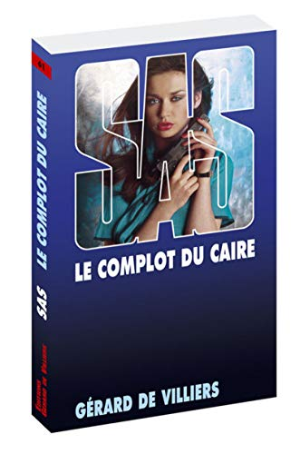 9782360535309: SAS 61: Le complot du Caire (French Edition)