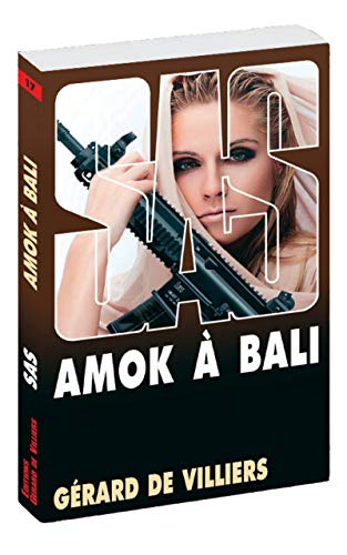 9782360535897: SAS 17 : Amok a Bali (French Edition)