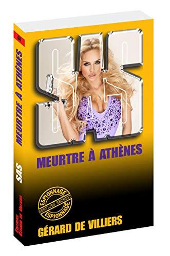 SAS 44 Meurtre à Athènes: Gerard de Villiers