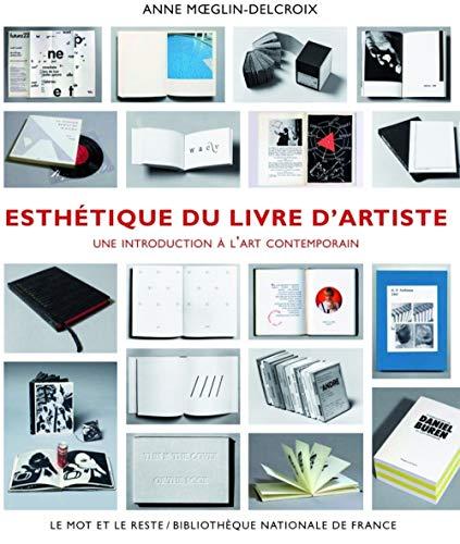 Esthétique du livre d'artiste: Moeglin-Delcroix, Anne