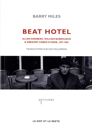 Beat Hotel: Miles, Barry