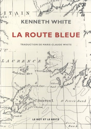 Route bleue (La): White, Kenneth