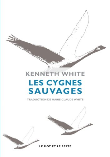 Cygnes sauvages (Les): White, Kenneth