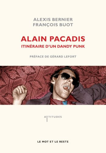 Alain Pacadis: Bernier, Alexis