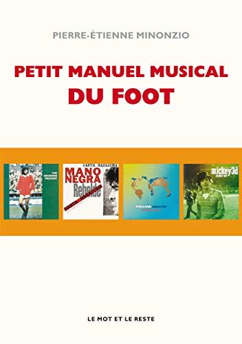 9782360541270: Petit manuel musical du football