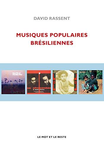 9782360541317: Musiques populaires brésiliennes