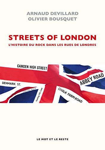 9782360541386: Streets of London - Histoire du rock dans les rues de Londres