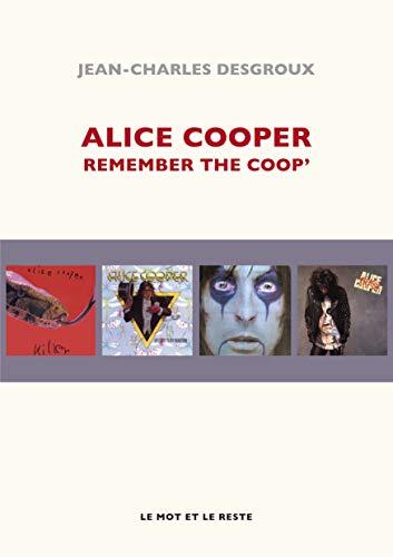 Alice Cooper: Desgroux, Jean-Charles
