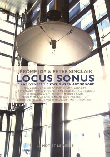 Locus Sonus: Joy, J�r�me