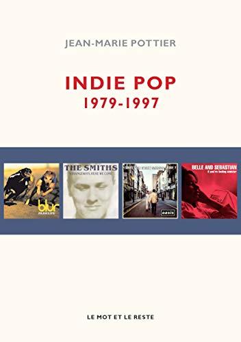 9782360541799: Indie Pop : 1979-1997