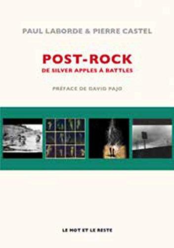 9782360541805: Post-rock, de Silver Apples à Battles