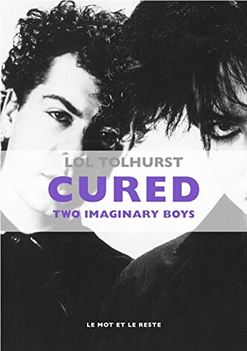 9782360542369: Cured : Two imaginary boys