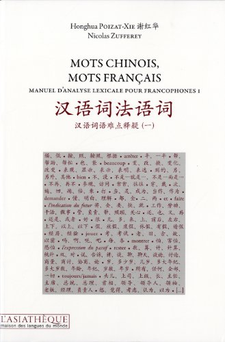 Mots Chinois, Mots Francais (French Edition)