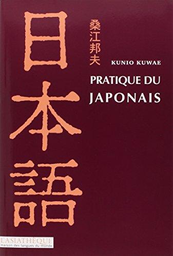 Pratique du japonais (1CD audio MP3) (French Edition): Kunio Kuawae
