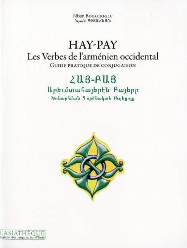 9782360570096: Hay-Pay, Les Verbes de l'arménien occidental : Guide pratique de conjugaison