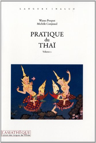 Pratique du thai (French Edition): Wanee Pooput