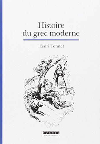 Histoire du grec moderne [nouvelle édition]: Tonnet, Henri