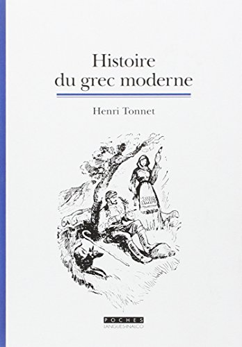 9782360570140: Histoire du grec moderne (French Edition)