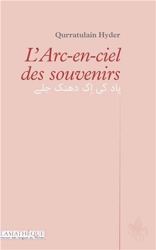 9782360570157: L'arc-en-ciel des souvenirs (bilingue ourdou-français)