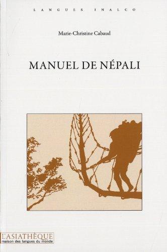 Manuel de népali [nouvelle édition]: Cabaud, Marie-Christine