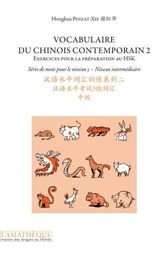 Vocabulaire du chinois contemporain (French Edition): Poizat-Xie Honghua