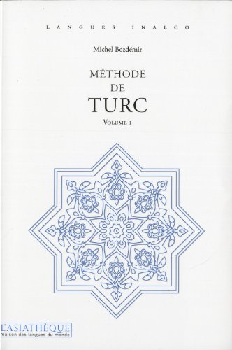 Méthode de turc, v. 01: Bozd�mir, Michel