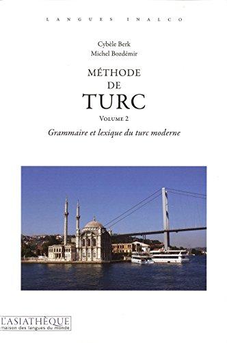 Méthode de turc volume 2: Cybele Berk, Michel Bozdémir