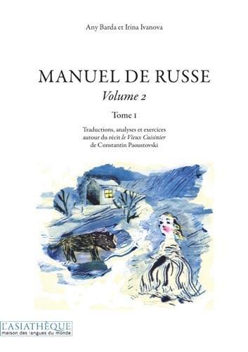 Manuel de russe Volume 2 Tome 1: Any Barda; Irina