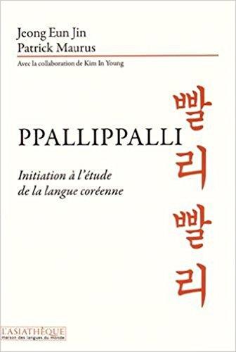 9782360570669: Ppallippalli : Initiation à l'étude de la langue coréenne