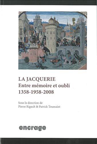 9782360580071: La Jacquerie : Entre mémoire et oubli (1358-1958-2008)