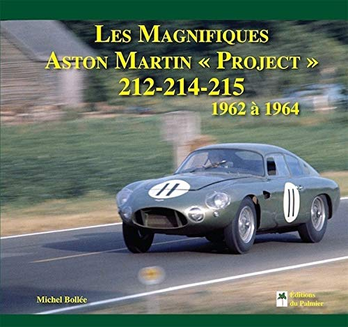 9782360590384: Les Magnifiques Aston Martin