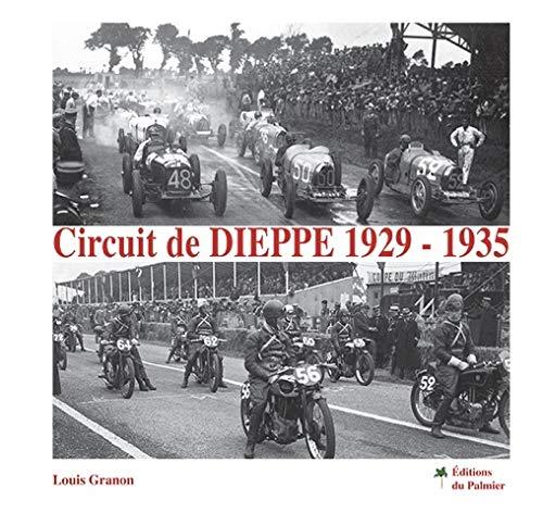 9782360590421: Circuit de Dieppe 1929 - 1935