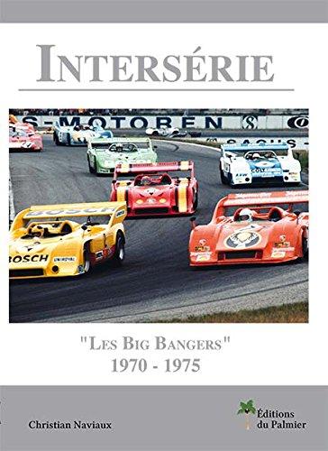 9782360590650: Intersérie - Les Big Bangers 1970-1975