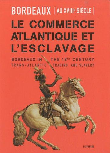 9782360620098: Le commerce atlantique et l'esclavage (French Edition)