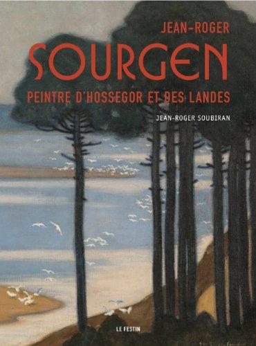 9782360620111: Jean-Roger Sourgen. Peintre d'Hossegor et des Landes