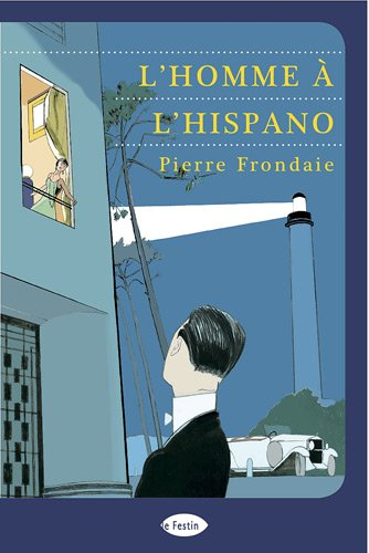 9782360620265: L'Homme à l'Hispano (French Edition)