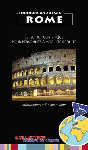 9782360720040: Rome : Le guide touristique pour personnes à mobilité réduite (French Edition)