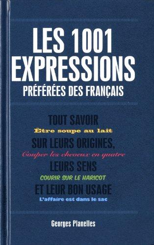 9782360750740: 1001 expressions preférées des français