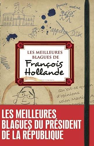 9782360751358: Les meilleures blagues de François Hollande