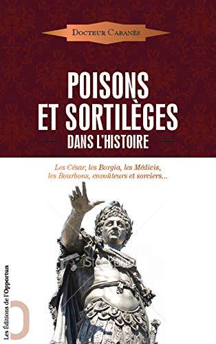 poisons et sortileges: Cabanes Augustin