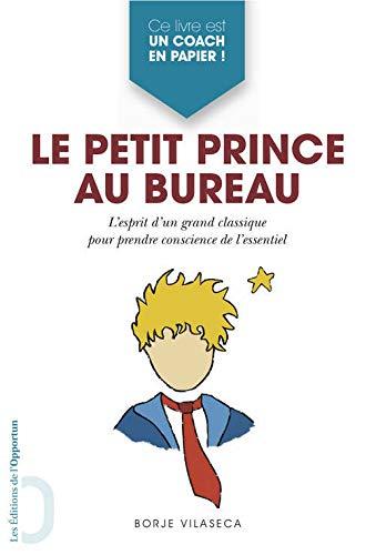 Le petit prince au bureau: Borje Vilaseca