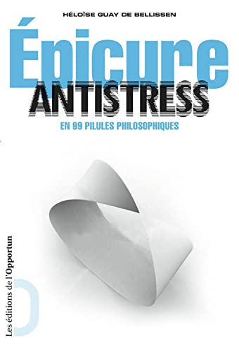 EPICURE ANTISTRESS: GUAY DE BELLISSEN