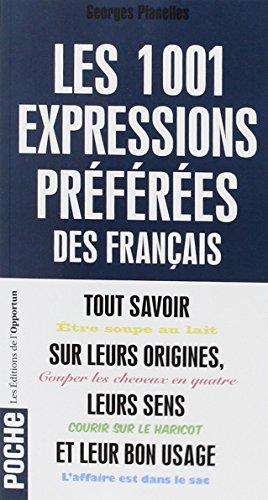 9782360753017: Les 1001 expressions préférées des Français