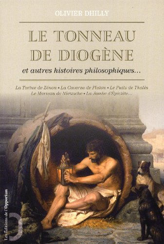 9782360753048: Le tonneau de Diog�ne et autres histoires philosophiques