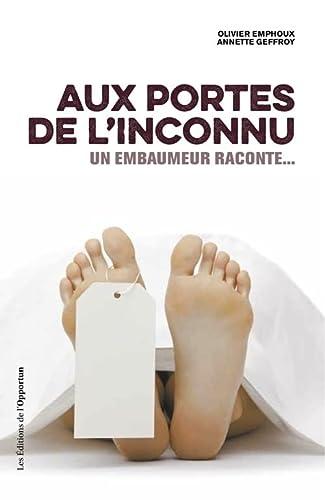 AUX PORTES DE L INCONNU: EMPHOUX GEFFROY