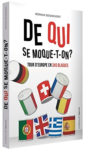 DE QUI SE MOQUE T ON TOUR D EUROPE EN 34: SEIGNOVERT ROMAIN