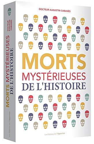 MORTS MYSTERIEUSES DE L HISTOIRE: CABANES AUGUSTIN